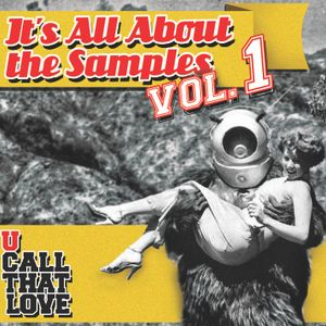 It's All About the Samples Volume 1