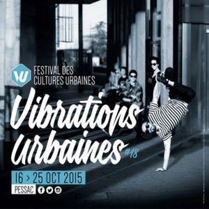 12 octobre 2015 - Les Vibrations Urbaines
