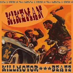 KIKEMAN- Killmotor Batz. Carnaval cubitos vol.2