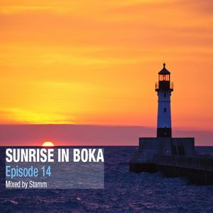 Sunrise In Boka EP. 14 Mixed by Stamm