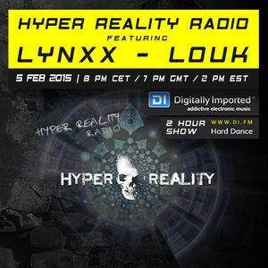 Hyper Reality Radio 004 - LYNXX & Louk