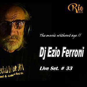 Funky & Disco House Live Set Dj Ezio Ferroni  (15 Agosto 2017)