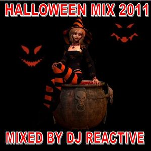 Halloween Mix 2011 (Mixed by Dj Reactive)