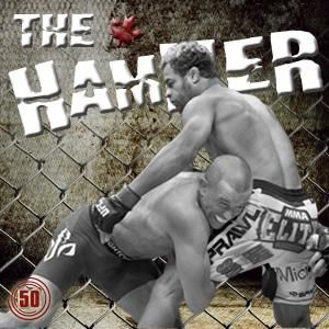 The Hammer MMA Radio - Episode 50
