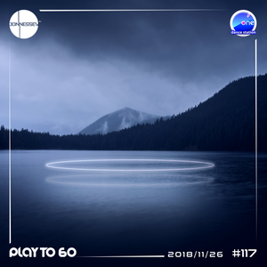 DJ JONNESSEY - PLAY TO 60 - #117 (2018 11 26) 96-100 BPM onefm.ro