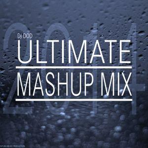 DJ DOD Ultimate Mashup Mix