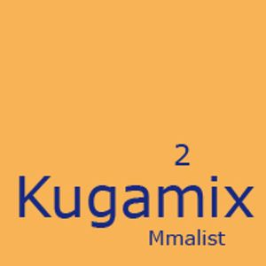 Mmalist - Kugamix 2 Part 02