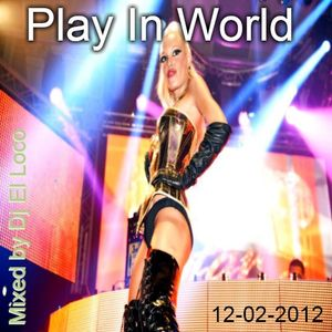 Play In World - 12-02-2012 Tribal House Tribal Tech - Mixed by Dj El Loco