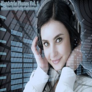 Hardstyle Phazes Vol. 1 mixed by PhaZeshifterZ