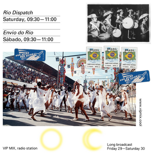 Rio Dispatch, VIP MIX, 30 May 2020