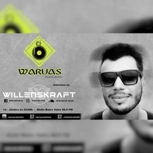 Waruas Radio Show #023 - Guestmix by Willenskraft