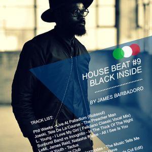 House Beat #09 / BLACK INSIDE / Mixed by James Barbadoro