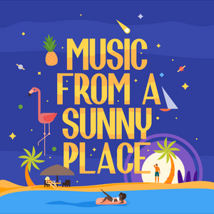 Music From A Sunny Place w/ Radio Cascabel 09/09/15