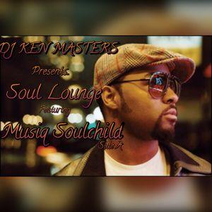 DJ KEN MASTERS Presents..Soul Lounge Featuring Musiq Soulchild Side A.