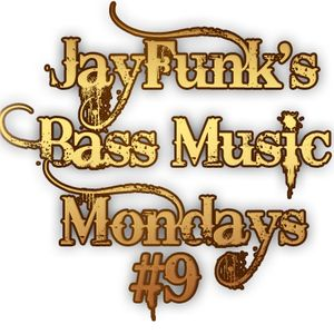 JayFunk's Bass Music Mondays #9 (Funk-House)
