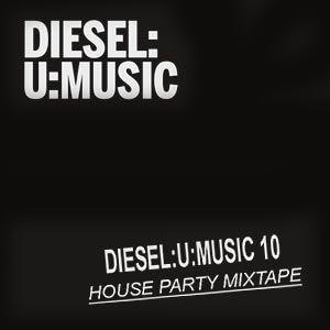 Diesel U Music Party Mix