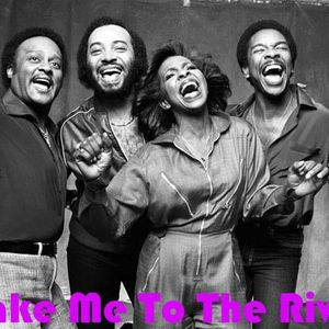 Take Me To The River: Gladys Knight & The Pips