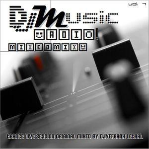 DJMusic Radio Vol. 7 MixedMix Trance Live Session Original Mixed By AlonsoDjMusic