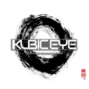 Kubic Eye - Exploring the Darker Side