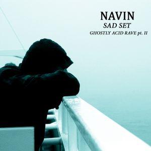 NAVIN - GHOSTLY ACID RAVE pt. II (21.03.14)