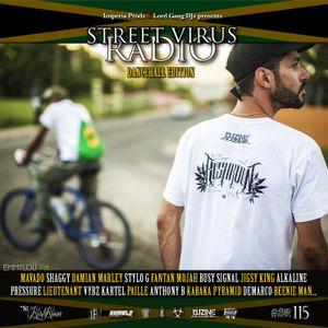 Street Virus Radio 115 (Dancehall Edition)