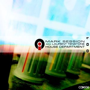 Mark Session - House Department 001 (2007 October)