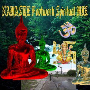 NAMASTE Footwork Spiritual MIX