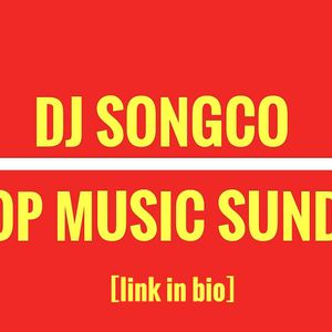 DJ SONGCO - POP MUSIC SUNDAY