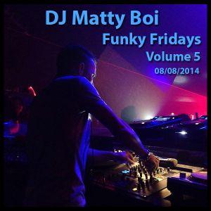 Funky Fridays 08/08/2014