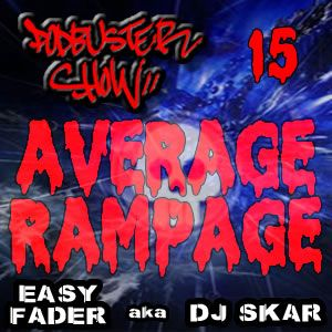 DJ SKAR podbuster show 15 - average rampage