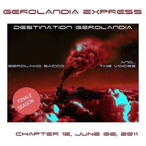 Gerolandia Express . Serie 1 . Chapter 12 . June 06 2011