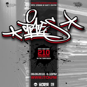210 Dusty Crates Special 44. // Trackside Burners x ITCH FM // Special guest TIZER - ID Crew -