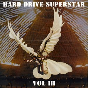 Hard Drive Superstar Vol III