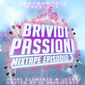 Brividi & Passioni - mixtape episodio 3