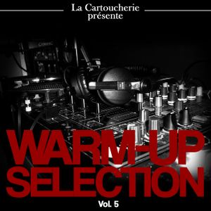 Warm -Up Selection Vol. 5