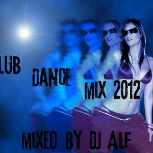 Dj Alf -Club Dance Mix 2012