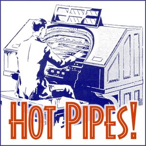 Hot Pipes Podcast 201 – mp3 – ATOS 2016 CDs and the Music of Ray Henderson