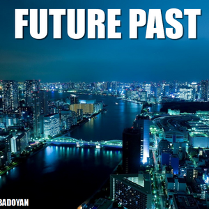 Samson Badoyan - Future Past