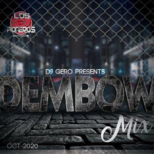 Dj Gero Dembow Mix 10-2020