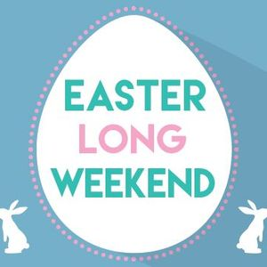 Easter Long Weekend 2016