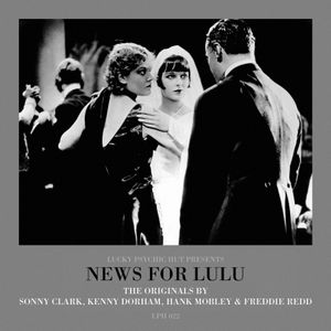 LPH 022 - News for Lulu - The Originals (1955-61)