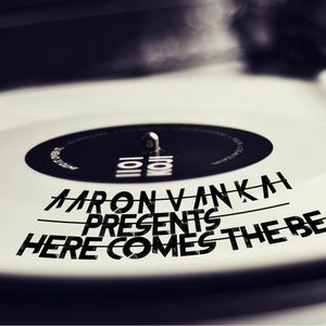 Here Comes The Beat presented by Aaron Van Kai ep. 008