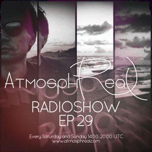Atmosphreal Radio Show Ep 29