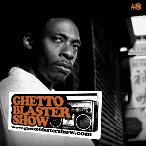 GHETTOBLASTERSHOW #8 (jan.09/10)