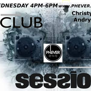 Andry Cristian-Club Sessions Radio Show On Phever.ie