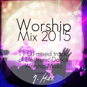 EDM Worship Mix 2015
