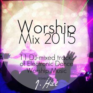 EDM Worship Mix 2015