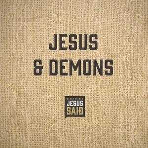 14. Jesus & Demons