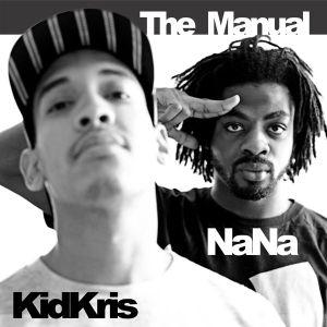 The Manual mixed by DJ Kid Kris & dj NaNa