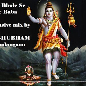 Try These Mere Bhole Se Bhole Baba Dj Remix Song Download